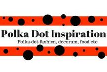 Polka Dot Inspiration / Polka dot fashion, polka decorum, polka food, polka dot art