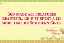 Southern & Proud Of It / plantations, sayings, art, flowers all Southern