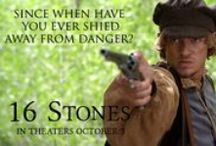 16 Stones Quotes / Quotes from the movie 16 Stones, coming to theaters Wednesday, October 1.