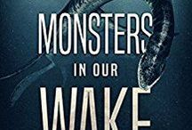 Sea Monsters / The scariest fabled, fictional, and real-life monsters under the sea.