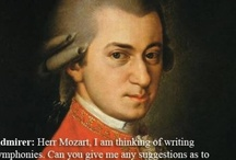 Mozart / One of the original rock stars / by Choxanne Rontay