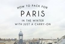 Paris Travel Tips / Helpful to know before you go! Hotels, fashion tips & more.