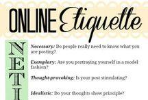 Social Graces / This board is about social media etiquette - or netiquette.