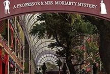 Moriarty Meets His Match / Images related to book one of the Professor & Mrs. Moriarty mysteries.