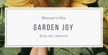 garden joy / grow, eat, replenish. The Lord gave us these hands to cultivate the land. We are here to inspire your garden this summer with all things gardening, rustic decor, and new life.