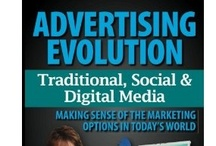 "Advertising Evolution / ""Advertising Evolution"" will help you make sense of the Marketing options in Today's world."