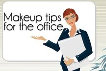 Makeup & Grooming Tips / Advice on how to look sharp for the office or an interview
