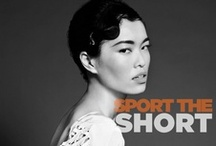 Sport the Short / Short and chic is the way to go! These styles are a blast to experiment with.