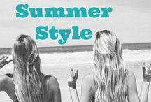 Summer Style / Our favorite looks + beauty for summer.