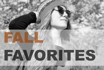 Fall Favorites / Hair and beauty favorites for fall.