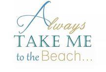 Beach / by Mrs. Mell
