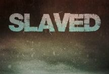 Slaved / America isn't the land of the free and home of the brave anymore.