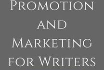 Promotion and Marketing for Writers / Promoting and marketing tips for writers who want to reach more of their target audience.