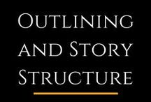 Outlining and Story Structure / Writing tips about outlining and story structure.