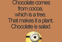 Chokolade....