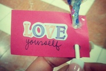 Love yourself / You are beautiful