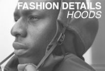 Fashion Details - Hoods / Fashion hood inspiration.