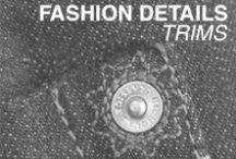 Fashion Details - Trims / Fashion trimming inspiration