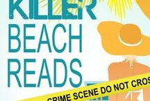 Killer Beach Reads / A board for the upcoming Gemma Halliday collection: Killer Beach Reads. Coming July 16th, 2015