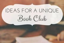 Book Clubs / I love book clubs! Here are ideas for book clubs and items for readers.