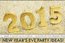 New Year's Eve Party Ideas / Over 75 Simple and Special New Year's Eve Party Ideas!  #NYE #NewYears #plantoparty / by Party Bluprints Blog