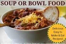 Soup Or Bowl Food / Super Bowl Food - Recipes that are delicious and easy to make and EAT while you watch the big game! / by Party Bluprints Blog