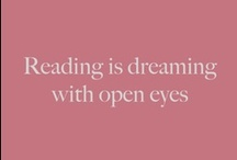 A Reader's Life / Quotes about reading