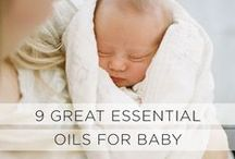 Essential Oils for Babies & Children / Natural remedies for colds, upset tummies, better sleep and more.