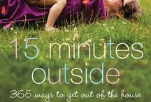 Getting the kids outdoors / ideas for getting children playing outside