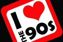 I Love The 90's / by Stayin' Alive Novi