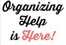 Let´s get organized / For every minute spent in organizing, an hour is earned.
