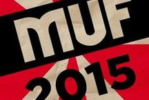 MUF2015 / Keep up to date on the latest from the festival
