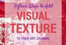 Art Journals / Tips and examples for beautiful mixed media art journals