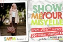 Show Me Your Misyelle 2014 / Show your photos with Misyelle product. Make it proud, when you wear them. It's Indonesia local brands !!