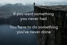 Quotes and Sayings / Some of or favorite inspirational quotes and sayings