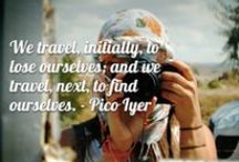 Travel Inspiration / Images, words and moments that get your feet itchy and your passport ready.