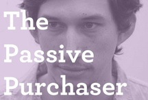 The Passive Purchaser