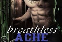 breathless desire + breathless ache coming 2015 / Flawed PR maven, Lark Darling is the epitome of sexy. To fill her empty void she explores her carnal desires at a secret sex society. Then she tumbles for tech billionaire Jack Winston. He lives one half of a lie; Lark the other. He covets her;she wants him,but...When they finally meet in the middle, it's pure steamy seduction. But they even know the half of it...their half truths.