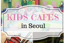 Kids Cafes in Seoul / Kids Cafes in Seoul