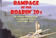 "Rampage of the Roarin' 20's / ""We recently had one book cross our review desk that deserves the title 'ultimate' and that is Rampage of the Roarin' 20's…The text is well-written and extraordinarily complete and chronicles the group as it moved from one forward airstrip to the other."" –Air Classics Magazine https://irandpcorp.com/products/312bg/"