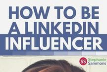 LinkedIn Tips / These are some of my best tidbits on how to navigate LinkedIn from writing an amazing profile that will get the attention of the relevant people, to networking to how to become a LinkedIn Influencer.