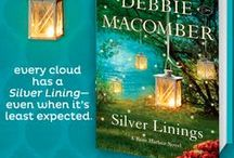 Silver Linings / All things inspired by my new book, Silver Linings.  / by Debbie Macomber