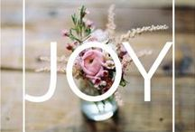 Joy / My word for 2016 is Joy. This board is dedicated to joyful things, images and inspirations.  / by Debbie Macomber