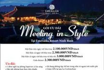 Meeting in Style at Emeralda Resort Ninh Binh / Half-day meeting with lunch: VND 2,100,000 per person Full-day meeting with lunch: VND 2,300,000 per person Full-day meeting with lunch and dinner: VND 3,000,000 per person   For detail: http://www.emeraldaresort.com/Promotion/Meeting-in-Style-at-Emeralda-Ninh-Binh