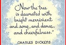Christmas Quotes / by Stephanie Russell