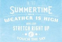 Summer / by Stephanie Russell