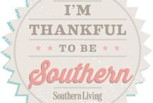 Southern Born and Southern Raised  / I am generations of southern & so proud of it! / by Lisa Bolton Crowe