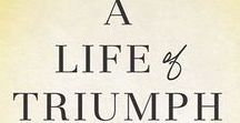 A Life of Triumph / The encouraging and powerful words in this book will fill you with the energy and strength to overcome any hardships and the courage to keep moving forward.