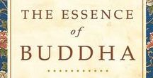 "The Essence of Buddha / ""The Essence of Buddha"" is about living a life with meaning and purpose. It offers a contemporary interpretation of the way to enlightenment, written by highly revered spiritual leader."