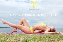 FINISH IT WITH FINISH FIT®